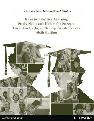 Keys to Effective Learning: Study Skills and Habits for Success (BOK)