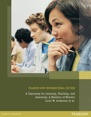 Taxonomy for Learning, Teaching, and Assessing: Pearson New (BOK)