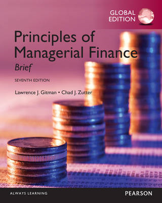 Principles of Managerial Finance: Brief, Global Edition (BOK)