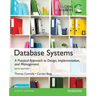 Database Systems: A Practical Approach to Design, Implementation, and Management: Global Edition (BOK)