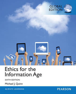 Ethics for the Information Age, Global Edition (BOK)