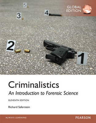 Criminalistics: An Introduction to Forensic Science, Global (BOK)