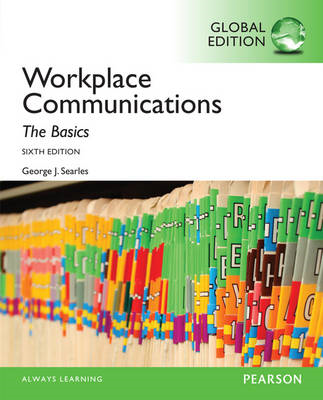 Workplace Communication: The Basics, Global Edition (BOK)