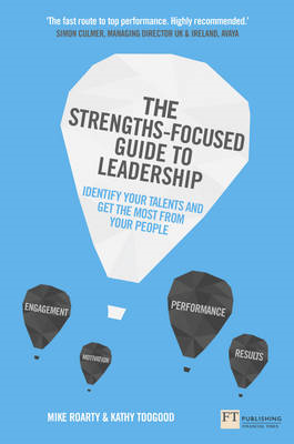Strengths-Focused Guide to Leadership: Identify Your Talents (BOK)