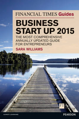 Financial Times Guide to Business Start Up 2015 (BOK)