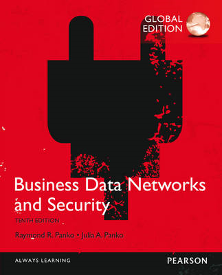 Business Data Networks and Security, Global Edition (BOK)
