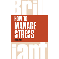 How to Manage Stress (BOK)