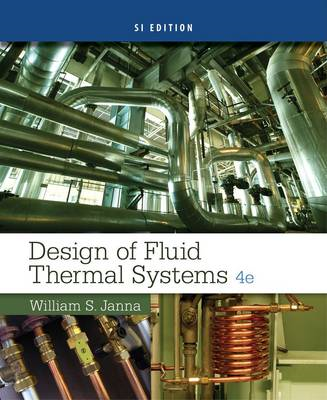 Design of Fluid Thermal Systems, SI Edition (BOK)