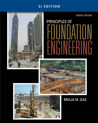 Principles of Foundation Engineering, SI Edition (BOK)