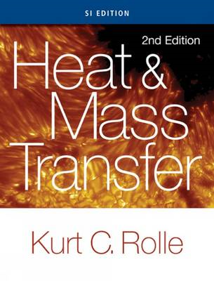 Heat and Mass Transfer, SI Edition (BOK)