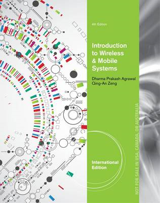 Introduction to Wireless and Mobile Systems, International E (BOK)