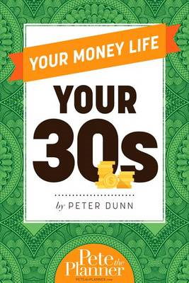 Your Money Life: Your 30s (BOK)