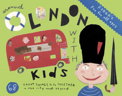 Fodor's Around London with Kids (BOK)