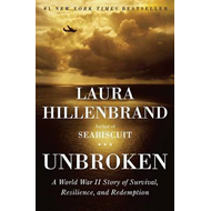 Unbroken: A World War II Story of Survival, Resilience, and Redemption (BOK)