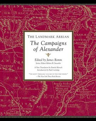 The Landmark Arrian: The Campaigns of Alexander (BOK)