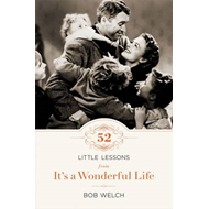 52 Little Lessons from It's a Wonderful Life (BOK)