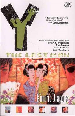 Y: The Last Man: Vol 8: Kimono Dragons (BOK)
