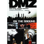 Dmz TP Vol 01 On The Ground (BOK)
