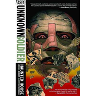 Unknown Soldier: Vol 1: Haunted House (BOK)