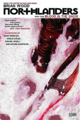Northlanders: Vol 03 : Blood in the Snow (BOK)