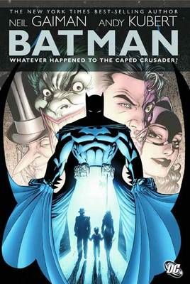 Batman Whatever Happened to the Caped Crusader (BOK)