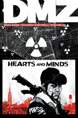 DMZ: v. 8: Hearts and Minds (BOK)