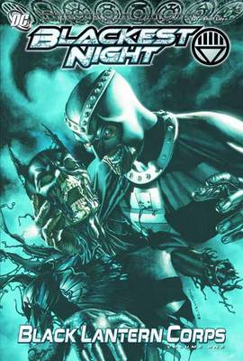 Blackest Night: Volume 1: Black Lantern Corps (BOK)