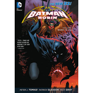 Batman & Robin: Volume 1: Born to Kill (the New 52) (BOK)
