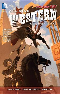All-Star Western: Volume 2: The War of Lords and Owls (The New 52) (BOK)