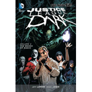 Justice League Dark Volume 2: The Books of Magic (The New 52 (BOK)