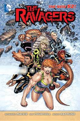 Ravagers: Volume 1: Kids from NOWHERE (the New 52) (BOK)