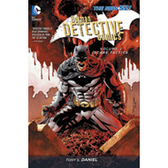 Batman Detective Comics Vol 2: Scare Tactics ( The New 52 ) (BOK)