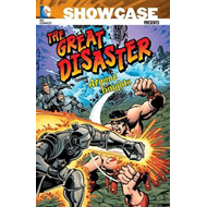 Showcase Presents: Great Disaster Featuring the Atomic Knights (BOK)