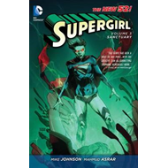 Supergirl: Volume 3: Sanctuary (The New 52) (BOK)