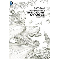 Batman Unwrapped The Court of Owls HC (BOK)