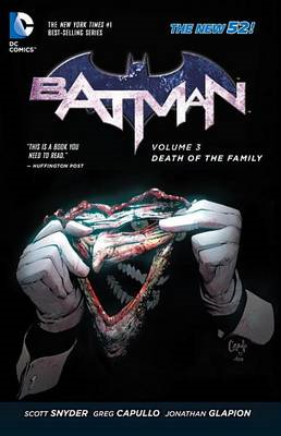 Batman Volume 3: Death of the Family TP (The New 52) (BOK)