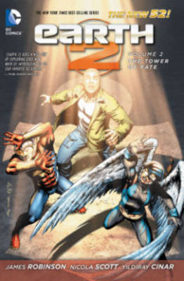 Earth 2 Volume 2: The Tower of Fate TP (The New 52) (BOK)