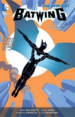 Batwing: Vol 4: Welcome to the Family (BOK)