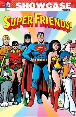 Showcase Presents Super Friends: Volume 1 (BOK)