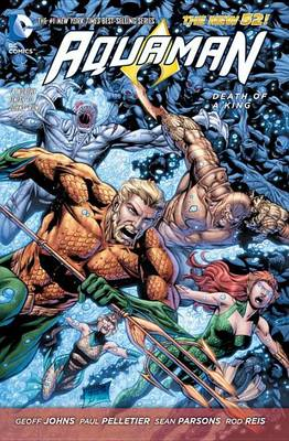 Aquaman Vol. 4 Death Of A King (The New 52) (BOK)