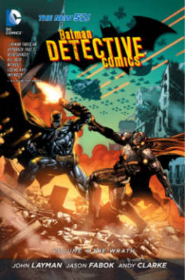 Batman Detective Comics Volume 4: The Wrath TP (The New 52) (BOK)