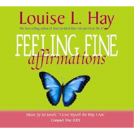 Feeling Fine Affirmations: Energizing Affirmations to Help You Feel Great Every Day! (BOK)