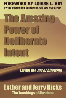 Amazing Power of Deliberate Intent (BOK)