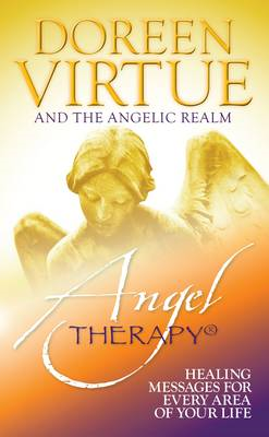 Angel Therapy: Healing Messages for Every Area of Your Life (BOK)