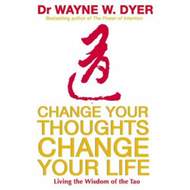 Change Your Thoughts, Change Your Life (BOK)