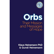 Orbs: Their Mission and Messages of Hope (BOK)