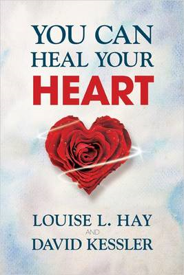 You Can Heal Your Heart (BOK)