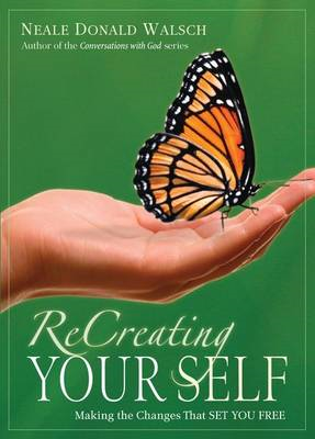 ReCreating Your Self (BOK)