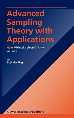 Advanced Sampling Theory with Applications: How Michael Selected Amy (BOK)
