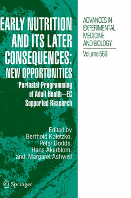 Early Nutrition and its Later Consequences: New Opportunitie (BOK)